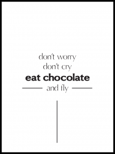 Plakat don't worry eat chocko