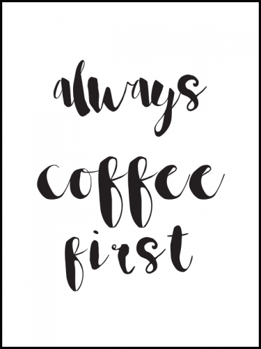 coffee first framed.png